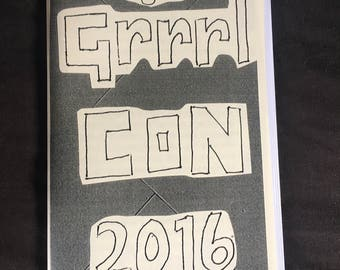 Grrrl Con, A Zine - a zine about a women's writing conference in 2016
