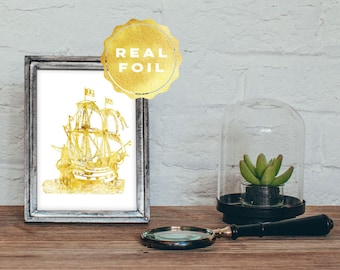 Gold Ship Real Foil - Pirate Ship Art Print - Sailing Ship Art - Nautical Wall Art - Gold Nautical Decor - White and Gold Art