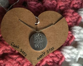 """hand stamped necklace, custom necklace, Inspirational necklace """"Can't Stop Won't Stop"""""""