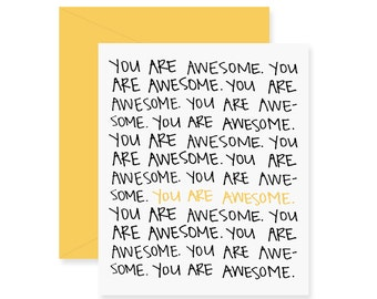 You Are Awesome Greeting Card - Sympathy Card - Handwritten Card - Cute Encouragement Card