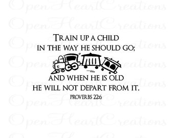 Train Up A Child In The Way He Should Go Wall Decal  with Train - Baby Nursery Vinyl Wall Quote 22H x 36W Ba0339