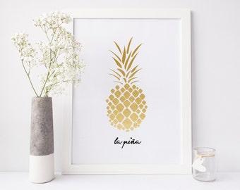 Pineapple Print, gold pineapple print, pineapple wall art, la pina print, pineapple poster, nursery print, office print, printable art