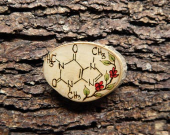 Caffeine Molecule and Coffee Plant Pyrography Rustic Holly Ilex Twig Slice Brooch - Pin by Tanja Sova