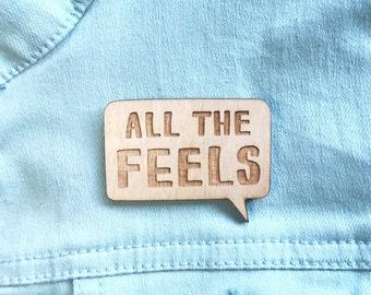 Fangirl Lapel Pin - All The Feels - Wooden Brooch, Bookish, Book Gift, Book Nerd, Reading, Book Pin, Bookstagram Prop, Comic, Speech Bubble