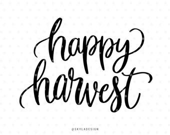 Happy Harvest svg, Thanksgiving Svg, Thankful Svg files, Cutting file, Svg cut files, Cute svg, Sweet svg, Handlettered svg