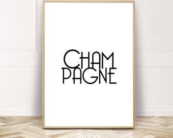 Champagne Statement Printable Wall Art,Large Fashion Poster,Girl Gift,Paris Digital Download,Housewarming gift,typography instant download