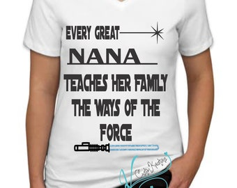 Every Great Nana/Papa Teaches The Ways of the Force