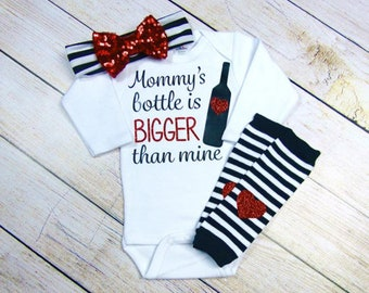 Mommy's Bottle is bigger than Mine Out fit- Size 12-18 months