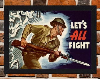 Framed Let's All Fight Second World War British Propaganda Poster A3 Size Mounted In Black Or White Frame
