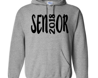 Senior Class of 2018 Graduation Gift Unisex Pullover Hoodie Sweatshirt Many Sizes S-5X Colors Gift Black Friday Christmas Jenuine Crafts