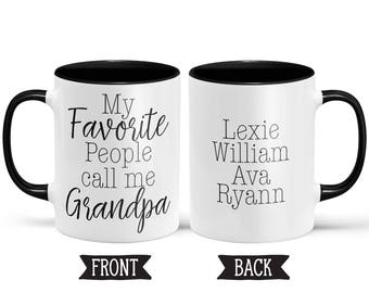 My Favorite People Call Me Grandpa Mug with Names  | Father's Day Gift Ideas |Gift from Son | Grandpa Gift from Daughter | Gifts for Grandpa