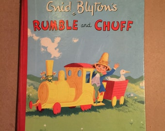 Enid Blyton's Rumble and Chuff.  Illustrator: David Walsh 1958 (First Edition)