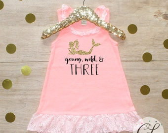 Birthday Girl Dress / Baby Girl Clothes Young Wild Three Mermaid 3 Year Old Outfit Third Birthday Shirt 3rd Birthday Girl Outfit Three 042