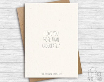 I love you more than chocolate Greetings Card, Love you card, Personalised love card, Valentines Day Card