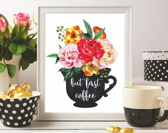 Coffee print But first coffee printable Coffee wall art Coffee poster Coffee quotes Kitchen wall art Coffee sign Coffee art Coffee digital
