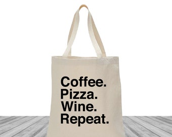 Welcome Bags, Tote Bags, Bachelorette Bags, Custom Totes, Personalized Tote Bags, Custom Canvas Bags, Coffee Pizza Wine Repeat, 1502
