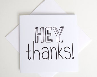 Greeting Card - Mini / Hey Thanks