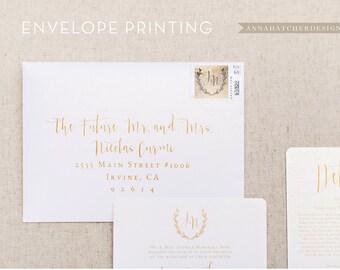 Envelope Printing, Recipient Printing, Return Address, Guest Addresses, Digital Calligraphy, Matte, Linen, Metallic, DIY or Printed