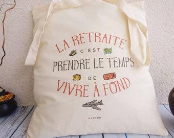 Tote bag organic retirement, retirement quote, gift beginning retreat, organic canvas tote bag