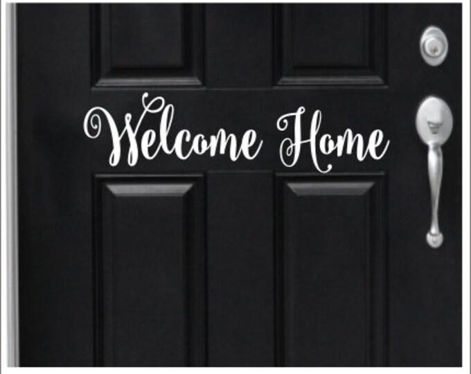 Welcome Home Decal Door Decal Greeting Door Decal Welcome Decal Door Decor Porch Decor Curb Appeal Door Decoration Lettering Vinyl Decal