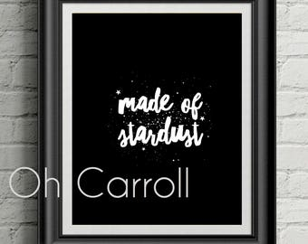 Made of Stardust Wall Print - Carl Sagan Inspired - Instant Digital Download