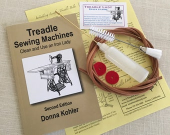 Kit of Treadle Sewing Machine Book, Imported Leather Treadle Belt, Oiler with Oil, Lint Brush and  Spool Pin Felts