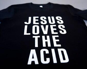ACID87 'Jesus Loves The Acid' Tee