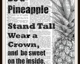 Be a Pineapple Stand Tall wear a Crown and be sweet on the Inside- Quote- Vintage Dictionary Art Print--Fits 8x10 Mat or Frame