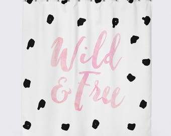 Wild And Free, Quote Shower Curtain, Teenage Girl Gifts, Modern Shower Curtain, Girls Shower Curtain, Pink Bathroom Decor, Little Girl Gifts