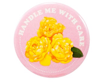 Handle Me With Care pin | 2.25 inch pin back button