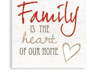 Family Is The Heart of Our Home, Family Art, Home Art