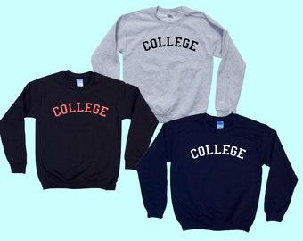 COLLEGE - Crewneck Sweatshirt