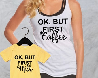 mom and me, Ok but first coffee, ok, but first milk, mom and baby, baby shower gift, bundle, coffee lover gift, but first coffee,  B133