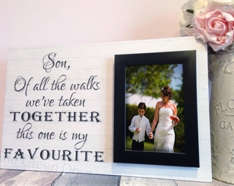 Son Wedidng Gift - Wedding Gift For Son - Thank You Gift For Son - Personalized Wedding Gift - Gift For Mom - Of All The Walks