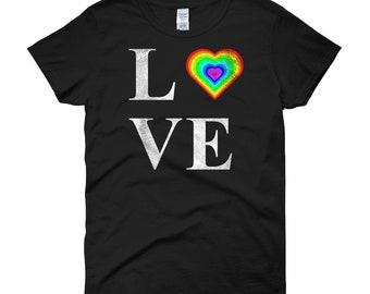Women's Rainbow Love Shirt- PRIDE Shirt/ Lesbian Shirt/ LGBT Shirt/ Pride Flag Shirt/ Equality Shirt