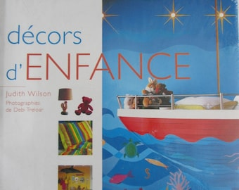 """""""Childhood scenery"""" book - practical Editions Flammarion - ideas and tips - style"""