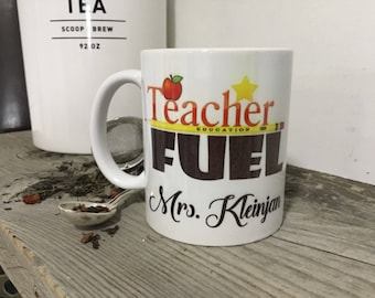 Teacher Christmas Gift - Teacher Fuel - Mugs with Saying - Custom Quote Mug - Gift for Teacher - Mug for Teacher - Coffee Mug Gift - Cla