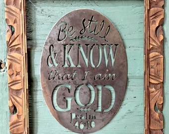 Metal Wall Scripture- Oval, Be Still and Know Psalm 46:10