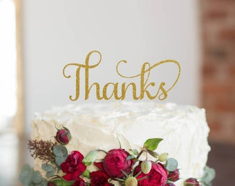 Thanks Cake Topper, Cake Decoration, Glitter, Party Decoration, Custom, Gold, Silver, Thank you, Cake Decorating