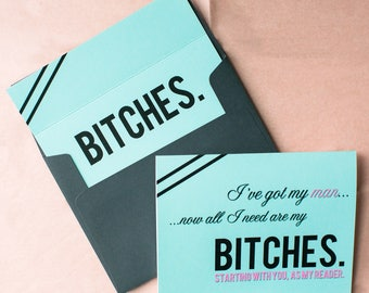 I've Got My Man Now All I Need Are My Bitches Card | Will You Be My Bridesmaid Card | Funny Be In My Wedding | Wedding Stationery | Sassy