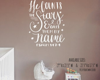PSALM 147 4 Wall Decal / he counts the stars and calls them by name,bible wall decal, scripture decal, nursery bible verses, christian