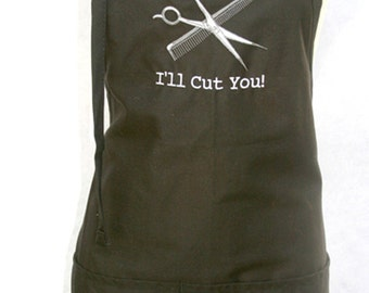 I'll Cut You! with scissors and comb (Adult Apron)