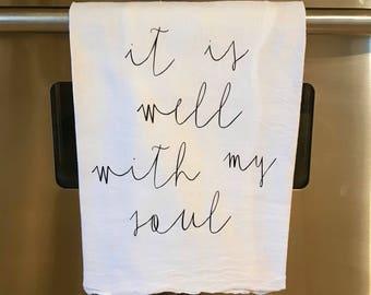 It Is Well flour sack towel
