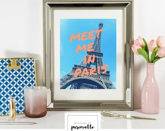 Meet me in Paris printable wall decor