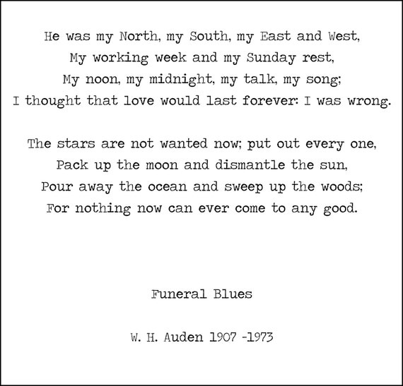 W H Auden Four Weddings Poem Stop All The Clocks Instant Download Printable Poetry Hand Typed Poster Funeral Blues Bereavement