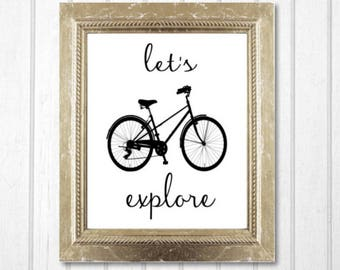 Let's Explore Bike Wall Art Printable - Inspirational Modern Art Nursery Decor / Bicycling Wall Art - Instant Printable Digital Download diy