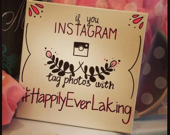 Made to order 'If You Instagram' sign 12x12