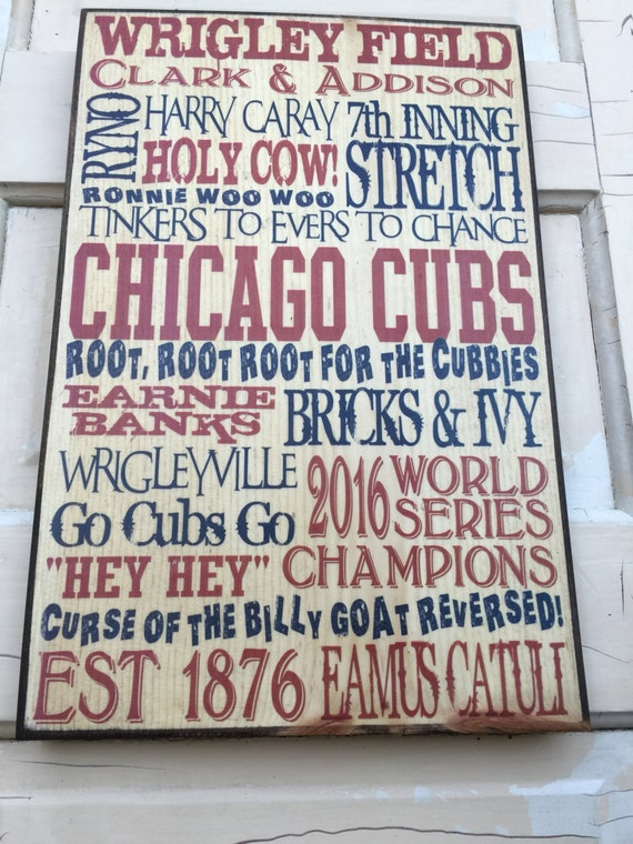 Chicago Cubs 2016 World Series Champions- Gift For Dad- Cubs Baseball Sign- Chicago Cubs Decor- Boys Room Decor- Gift For Chicago Cubs Fan