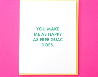 Guac Card. Food Valentine. Funny Valentine. Funny Guacamole Card. Funny Anniversary Card. Funny Best Friend Card. Funny Love Card