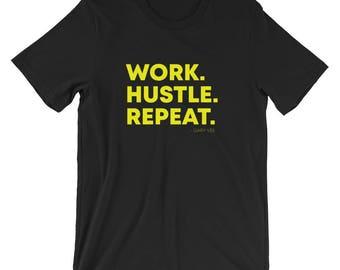 Work. Hustle. Repeat. T-Shirt
